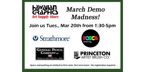 March Demo Madness 3/20, 1:30-5!, Honolulu, Hawaii