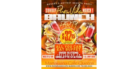 PURA VIDA BRUNCH PARTY- MARCH 1st- MAMAJUANA CAFE QUEENS, New York, New York