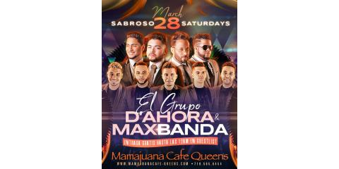 EL GRUPO D' AHORA- MAX BANDA- MARCH 28- MAMAJUANA CAFE QUEENS , New York, New York