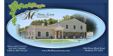 McManus-Lorey Funeral Home, Funeral Homes, Services, Medford, New York