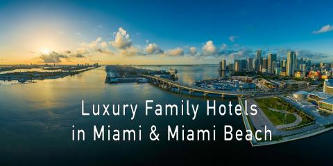 Miami & Miami Beach Luxury Family Hotels - Kid-Friendly Luxury & Boutique Hotels, Guttenberg, New Jersey