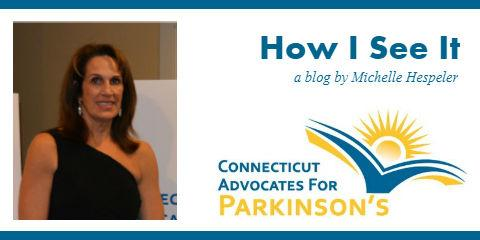PWP: Person with Parkinson's.  Everyday. |  A Blog by Michelle Hespeler, Marlborough, Connecticut