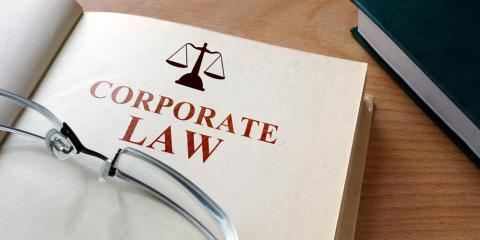 3 Ways a Corporate Law Attorney Will Protect Your Business, Middletown, New York