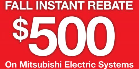 Instant Savings Up To $500 on a Mitsubishi Electric® System, Tewksbury, Massachusetts