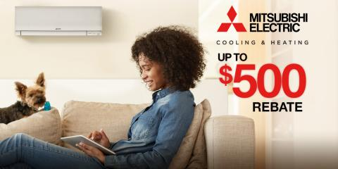 Up to $500 Rebate With Every New Mitsubishi Electric® System, Lynbrook, New York