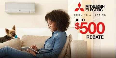 Up To $500 Rebate on Mitsubishi Electric® System, Port Chester, New York