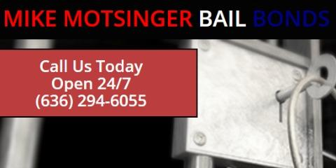 Motsinger Bail Bonds, Bail Bonds, Services, O'Fallon, Missouri