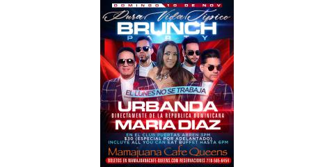 PURA VIDA TIPICO BRUNCH PARTY- URBANDA- MARIA DIAZ- MAMAJUANA CAFE QUEENS, New York, New York