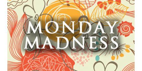 Monday Madness, ,