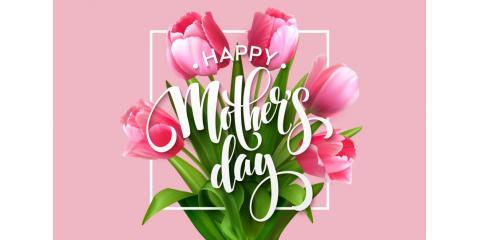 Happy Mother's Day, Cincinnati, Ohio