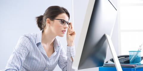How to Reduce Eye Strain & Follow the 20-20-20 Rule, Brooklyn, New York