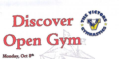 Discover Open Gym: October 8th, 1-3, Greece, New York