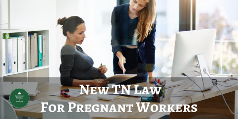 The New Tennesse Law for Pregnant Workers, ,