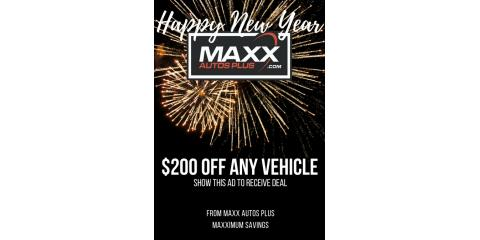 Happy New Years from     Maxx Autos Plus, Puyallup, Washington