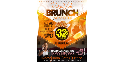 PURA VIDA BRUNCH PARTY- MAMAJUANA CAFE QUEENS , New York, New York