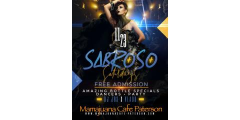 SABROSO SATURDAYS- NOV 23- MAMAJUANA CAFE PATERSON , Paterson, New Jersey