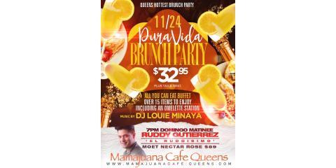 PURA VIDA BRUNCH PARTY- 11/24 - MAMAJUANA CAFE QUEENS , New York, New York
