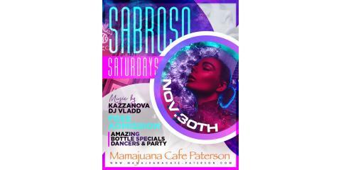 SABROSO SATURDAYS- NOV 30th- MAMAJUANA CAFE PATERSON , Paterson, New Jersey