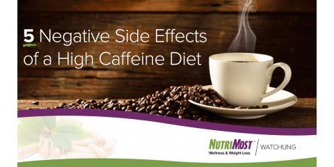 4 Negative Side Effects of a High-Caffeine Diet, Watchung, New Jersey
