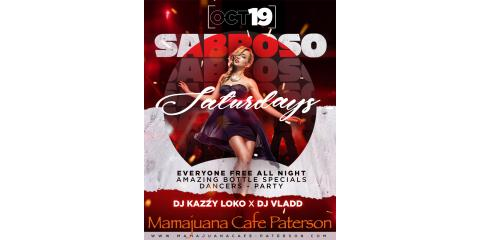 SABROSO SATURDAYS- PARTY - OCT 19 - MAMAJUANA CAFE PATERSON, Paterson, New Jersey