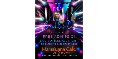 VIERNES BRILLANTES- OCT 25TH - MAMAJUANA CAFE QUEENS , New York, New York
