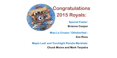 2015 Annual La Crosse, WI Oktoberfest...Have fun and be safe, La Crosse, Wisconsin