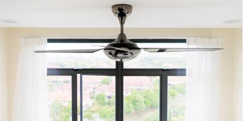 4 Reasons to Have Ceiling Fans Installed , Old Lyme, Connecticut