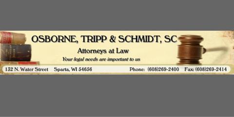 Osborne, Tripp & Schmidt , Defense Attorneys, Services, Sparta, Wisconsin