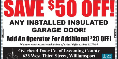 Save $50 on ANY Installed Insulated Garage Door!, Williamsport, Pennsylvania