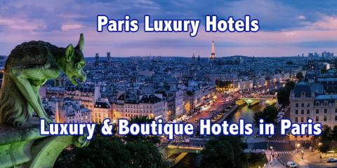 Paris Luxury Hotels - The Best And Most Luxurious Hotels In Paris, France, Guttenberg, New Jersey
