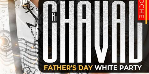EL CHAVAL- FATHER'S DAY WHITE PARTY- MAMAJUANA CAFE PATERSON, Paterson, New Jersey