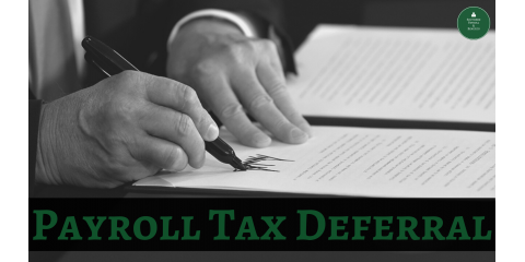 The Payroll Tax Deferral Explained, ,