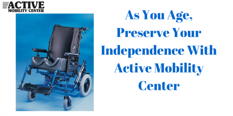 As You Age, Preserve Your Independence With Walking Aids From The Active Mobility Center, Pompano Beach, Florida
