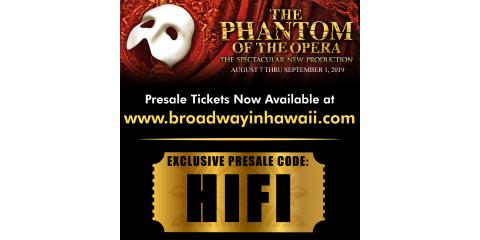 The Phantom Of the Opera, Honolulu, Hawaii