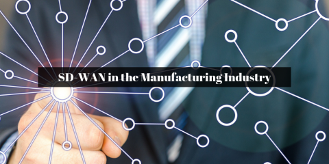 SD-WAN in the Manufacturing Industry, Ambler, Pennsylvania