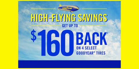 Goodyear - High Flying Savings - Get up to $160 Back, Kannapolis, North Carolina