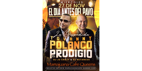 YOVANNY POLANCO- EL PRODIGIO- NOV 27- MAMAJUANA CAFE QUEENS , New York, New York