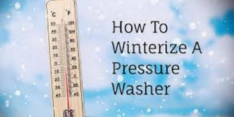 Don't let your Power Washer Freeze this Winter, ,
