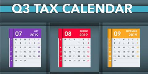 2019 Q3 Tax Calendar: Key Deadlines for Businesses and Other Employers, Mountain Home, Arkansas