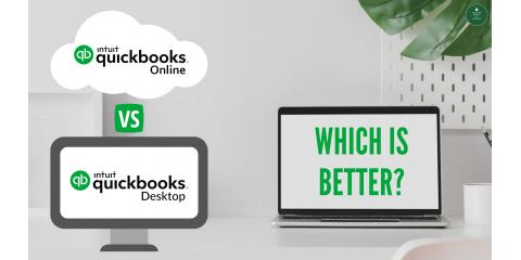 QuickBooks Online vs. QuickBooks Desktop: Which is Better?, ,