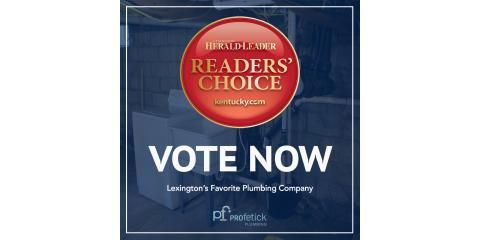 Vote Pro-Fetick Plumbing as Lexington's Favorite Plumbing Company!, Lexington-Fayette Central, Kentucky