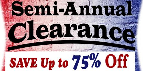 Semi-Annual Clearance Sale Time!, Onalaska, Wisconsin