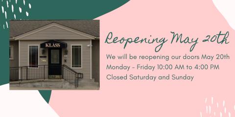 Klass -reopening May 20th!, ,