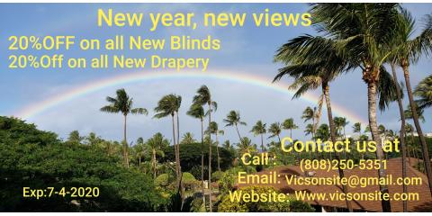 2020 SALE ON CUSTOM WINDOW COVERINGS , Maui County, Hawaii