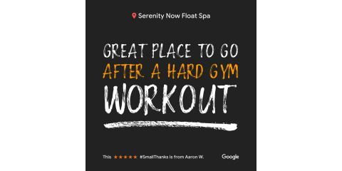 Serenity Now Float Spa- A Great Place to go After a Hard Workout!, O'Fallon, Missouri