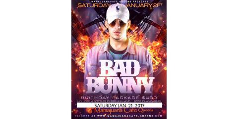 Saturday 01/21 BAD BUNNY . Birthday Packages!, New York, New York