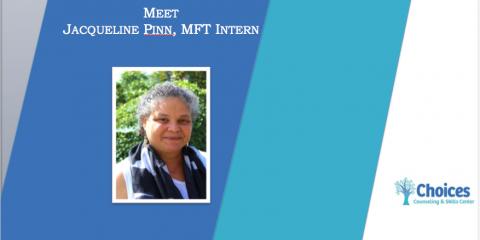 Meet the Staff: Jacqueline Pinn, MFT Intern, Upper San Gabriel Valley, California