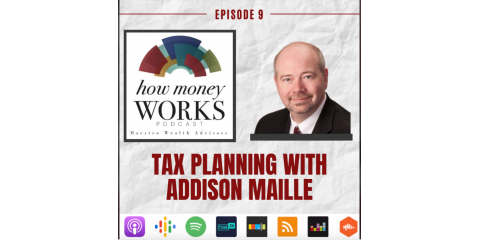 SMC Tax Manager Addison Maille, CPA, JD Featured Guest on 'How Money Works' Podcast, Greensboro, North Carolina