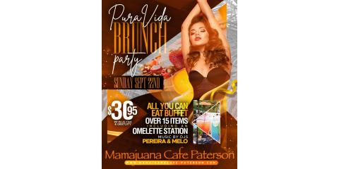 PURA VIDA BRUNCH PARTY- SEPT 22nd- MAMAJUANA CAFE PATERSON, Paterson, New Jersey