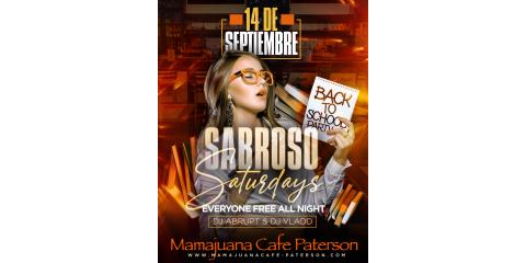 SABROSO SATURDAYS- SEPT 14th- MAMAJUANA CAFE PATERSON , Paterson, New Jersey